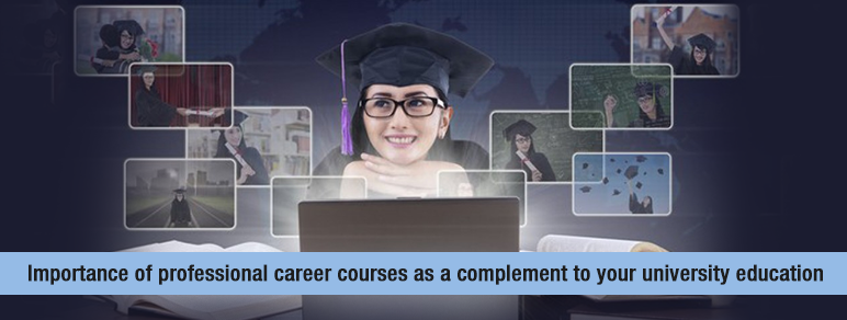 Importance of Professional Career Courses as a Complement to Your University Education